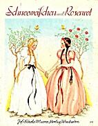 Schneewieschen und Rosenrot by Brunhild…