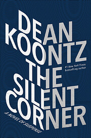 The Silent Corner: A Novel of Suspense (A…