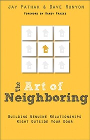 The art of neighboring : building genuine…