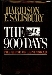 The 900 days; the siege of Leningrad de…
