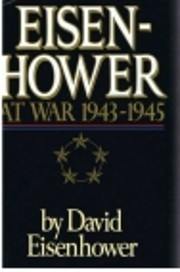 Eisenhower at War 1943-1945 por Dwight D.…