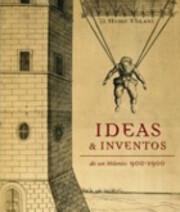Ideas & inventos de un milenio, 900-1900 de…