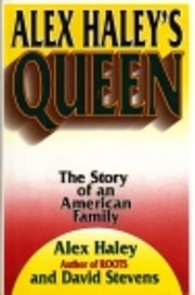 Alex Haley's Queen: The Story of an American…