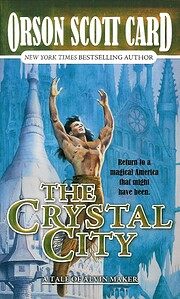 The Crystal City: The Tales of Alvin Maker,…