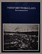 Passport to Ballard : the centennial story…
