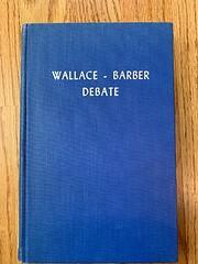 Wallace-Barber Debate de G. K. Wallace and…
