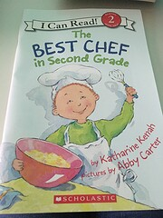 The Best Chef in Second Grade (I Can Read…