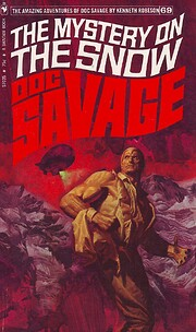 Doc Savage: The Mystery on the Snow af…