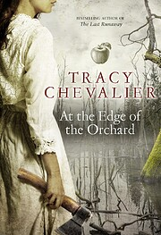 At the Edge of the Orchard: A Novel de Tracy…