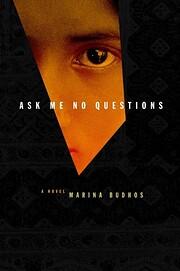 Ask Me No Questions av marina-budhos