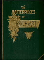 The Masterpieces of French Art: Volume I por…