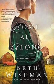 Home All Along (An Amish Secrets Novel) av…