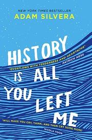 History Is All You Left Me de Adam Silvera