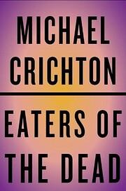 Eaters of the Dead – tekijä: Michael…