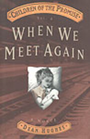 When We Meet Again (Children of the Promise,…
