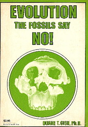 Evolution? The Fossils Say No! av Duane T.…