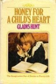Honey for a Child's Heart: The Imaginative…