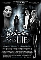Yesterday Was a Lie (film) by James Kerwin