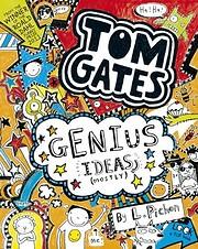 Genius Ideas (Mostly) (Tom Gates) por Liz…