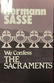 We Confess the Sacraments (We Confess…