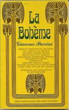 La Boheme [Dover Opera Guide and Libretto…