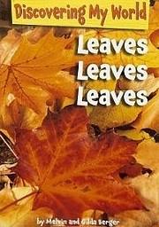 Leaves, leaves, leaves av Melvin Berger