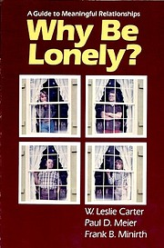 Why be lonely?: A guide to meaningful…