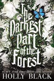 The Darkest Part of the Forest av Holly…