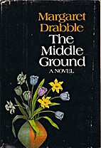 The Middle Ground by Margaret Drabble