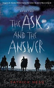 Ask and the Answer: Chaos Walking: Book Two,…