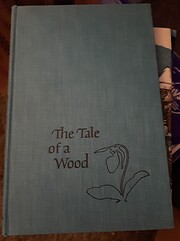 The Tale of a Wood de Henry B. Kane