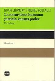 The Chomsky-Foucault Debate: On Human Nature…