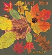 Leaf Man – tekijä: Lois Ehlert