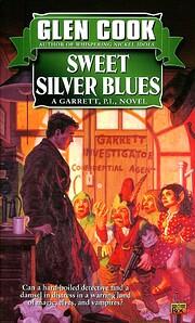 Sweet Silver Blues: 1 (Garrett, P.I.) de…