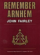 Remember Arnhem: Story of the First Airborne…