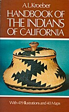 Handbook of the Indians of California by A.…