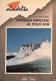 Enviado especial al Polo Sur – tekijä:…