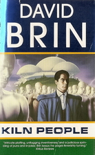 Kiln People (The Kiln Books) by David Brin