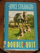 Double or Quit by Joyce Stranger