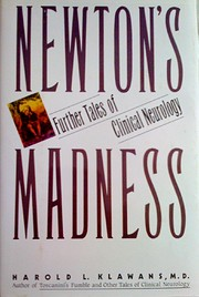 Newton's madness : further tales of clinical…