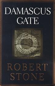 Damascus Gate – tekijä: Robert Stone