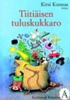 Tiitiäisen tuluskukkaro by Kirsi Kunnas