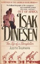 Isak Dinesen: The Life of a Storyteller by…