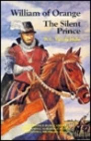William of Orange: The Silent Prince –…