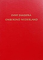 Onbekend Nederland by Evert Zandstra