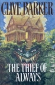The Thief of Always: A Fable de Clive Barker
