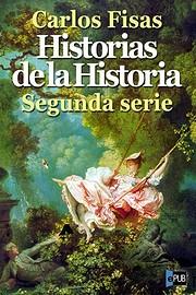 Historias de la historia. Segunda serie af…