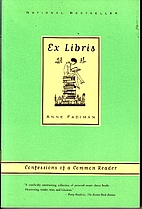 Ex Libris: Confessions of a Common Reader by…