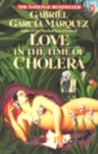 Love in the Time of Cholera by Gabriel…