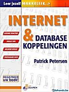 Internet en databasekoppelingen by Patrick…